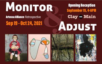 Monitor & Adjust, Artessa Alliance Retrospective